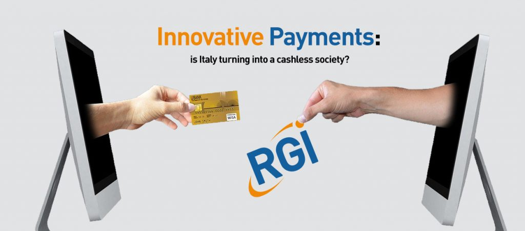 Innovative Payments: is Italy turning into a cashless society?